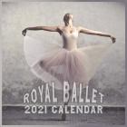 Royal Ballet: royal ballet collection 2021 Wall & Office Calendar, Square16 Month Calendar Cover Image