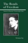 The Bonds of Freedom: Simone de Beauvoir's Existentialist Ethics Cover Image