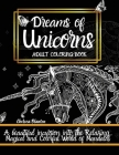 Dreams of Unicorns: Original Patterns Meditation Stress Relief Anxiety Color Therapy Mindfulness Cover Image