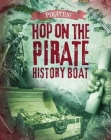 Hop on the Pirate History Boat Cover Image