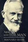 Arms and the Man: Original Classics and Annotated Cover Image