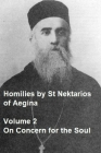 Homilies by St Nektarios of Aegina: Volume 2 On Concern for the Soul Cover Image