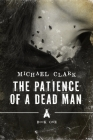The Patience of a Dead Man Cover Image