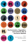 The Economics, Regulation, and Systemic Risk of Insurance Markets Cover Image