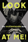 Look at Me!: The XXXTENTACION Story Cover Image