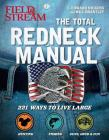 Total Redneck Manual: 221 Ways to Live Large Cover Image