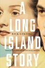 A Long Island Story Cover Image