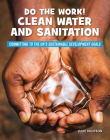 Do the Work! Clean Water and Sanitation Cover Image