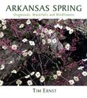 Arkansas Spring: Dogwoods, Waterfalls and Wildflowers Cover Image