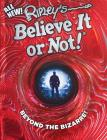 Ripley's Believe It Or Not! Beyond The Bizarre (ANNUAL #16) Cover Image
