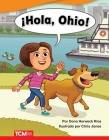 ¡Hola, Ohio! (Oh Hi, Ohio!) (Fiction Readers) Cover Image
