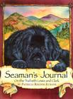 Seaman's Journal: On the Trail With Lewis and Clark Cover Image