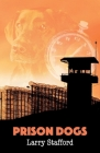 Prison Dogs Cover Image