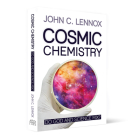 Cosmic Chemistry: Do God and Science Mix? Cover Image
