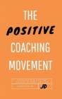The Positive Coaching Movement Cover Image