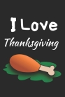 Thanksgiving: Thanksgiving Notebook - For Anyone Who Loves To Gobble Turkey This Season Of Gratitude - Suitable to Write In and Take Cover Image