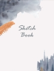 Sketch Book: Large Notebook for Drawing, Painting, Writing, Sketching or Doodling, 8.5x11