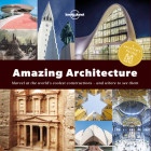 A Spotter's Guide to Amazing Architecture (Lonely Planet) Cover Image