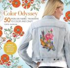 Color Odyssey: 50 Iron-On Fabric Transfers to Color and Craft Cover Image