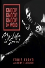 Knock! Knock! Knock! On Wood: My Life in Soul Cover Image