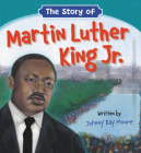 The Story of Martin Luther King Jr. Cover Image