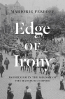 Edge of Irony: Modernism in the Shadow of the Habsburg Empire Cover Image