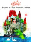 Eric Carle's Treasury of Classic Stories for Children by Aesop, Hans Christian Andersen, and the Brothers Grimm Cover Image