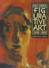Bay Area Figurative Art: 1950-1965 Cover Image