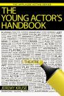 The Young Actor's Handbook (Applause Acting) Cover Image
