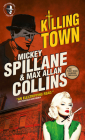 Mike Hammer: Killing Town Cover Image
