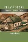 Fela's Story: Memoir of a Displaced Family Cover Image
