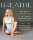 Breathe: The Simple, Revolutionary 14-Day Program to Improve Your Mental and Physical Health Cover Image