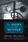 The Night of the Hunter: A Biography of a Film Cover Image