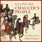 Chaucer's People Lib/E: Everyday Lives in Medieval England Cover Image