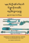 Treasury of Tibetan Medical History (Bod kyi gso ba rig pa'i lo rgyus kyi bang mdzod): The Song for Remembering Guru Yutok (G.yu thog bla ma dran glu) Cover Image
