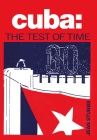 Cuba: The Test of Time Cover Image