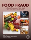 Food Fraud: A Global Threat with Public Health and Economic Consequences Cover Image