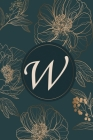 W: Initial Monogram Notebook, Monogram Journal, Initial Notepad, 100 Pages Cover Image