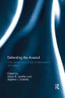 Defending the Arsenal: Why America's Nuclear Modernization Still Matters Cover Image