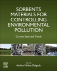 Sorbents Materials for Controlling Environmental Pollution: Current State and Trends Cover Image