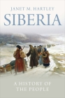 Siberia: A History of the People Cover Image