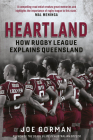 Heartland: How Rugby League Explains Queensland Cover Image