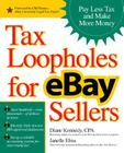 Tax Loopholes for Ebay Sellers: Pay Less Tax and Make More Money Cover Image
