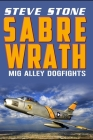 Sabre Wrath: MiG Alley Dogfights Cover Image