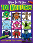 How to Draw 101 Monsters (How To Draw 101...) Cover Image