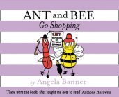 Ant and Bee Go Shopping (Ant and Bee) Cover Image