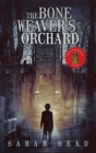The Bone Weaver's Orchard Cover Image
