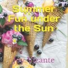 Summer: Fun under the Sun Cover Image