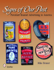 Signs of Our Past: Porcelain Enamel Advertising in America Cover Image