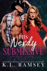 His Nerdy Submissive: Owned Book 4 Cover Image